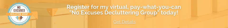 No Excuses Declutter Support Group